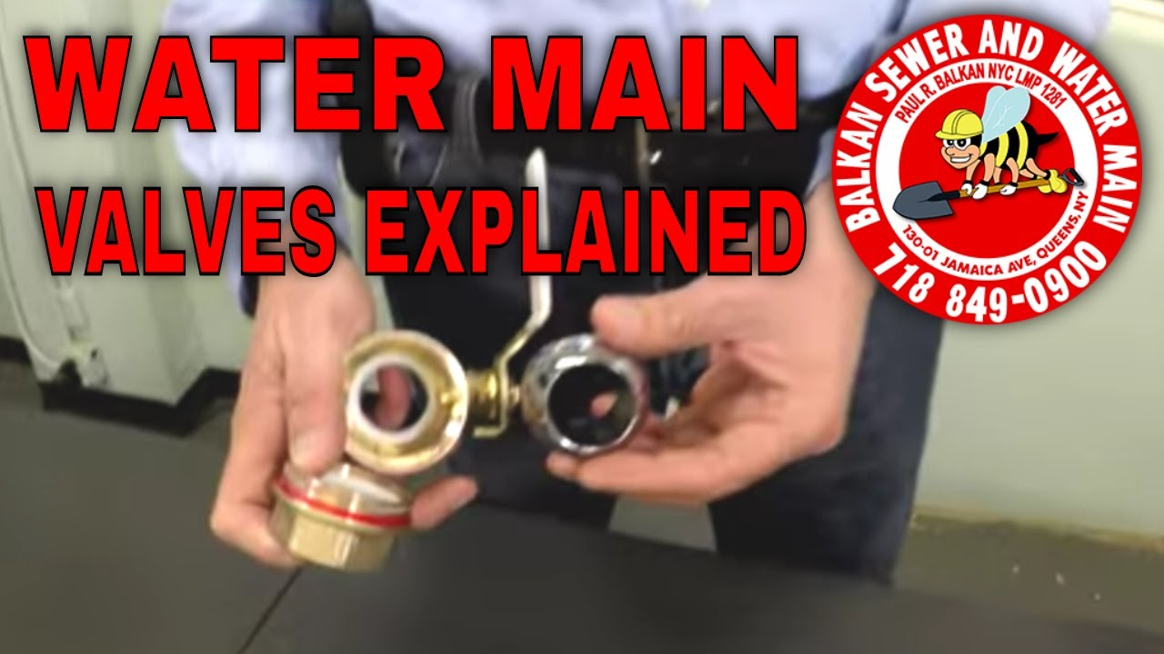 Water Main Valves: Gate, Ball, OS&Y Valves Explained