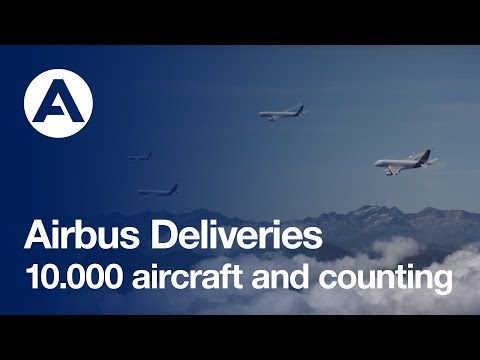 Airbus 10,000 aircraft deliveries and counting