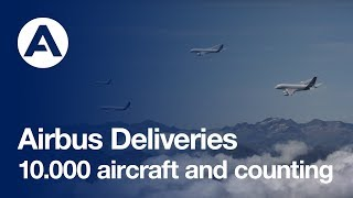 Repeat youtube video Airbus 10,000 aircraft deliveries and counting