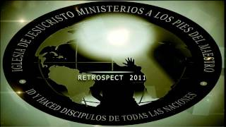 retrospect 2011 no me averguenzo del evangelio apdm youth