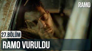Ramo Vuruldu   Ramo 27.Bölüm