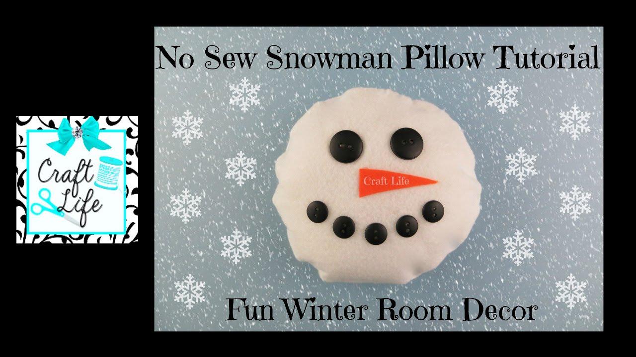 Craft Life Diy No Sew Snowman Pillow Tutorial Winter Room Decor
