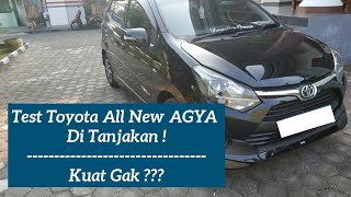 Review Jujur !!! - Test Toyota Agya 2018 Ditanjakan