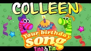 Tina & Tin Happy Birthday COLLEEN