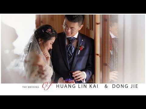【世界幻想】THE WEDDING  of     HUANG LIN KAI   &  DONG JIE