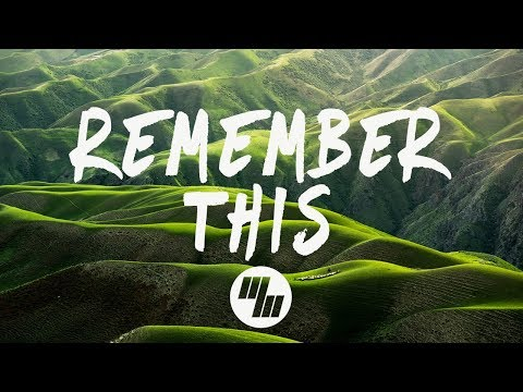32Stitches - Remember This (Lyrics / Lyric Video)