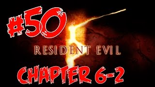 Resident Evil 5 - Chapter 6-2 / Gameplay - Part 50 [ Excella is now a MONSTER! ]