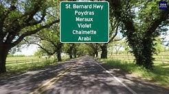 Road Trip #275 - St. Bernard Hwy - Poydras to Arabi, Louisiana