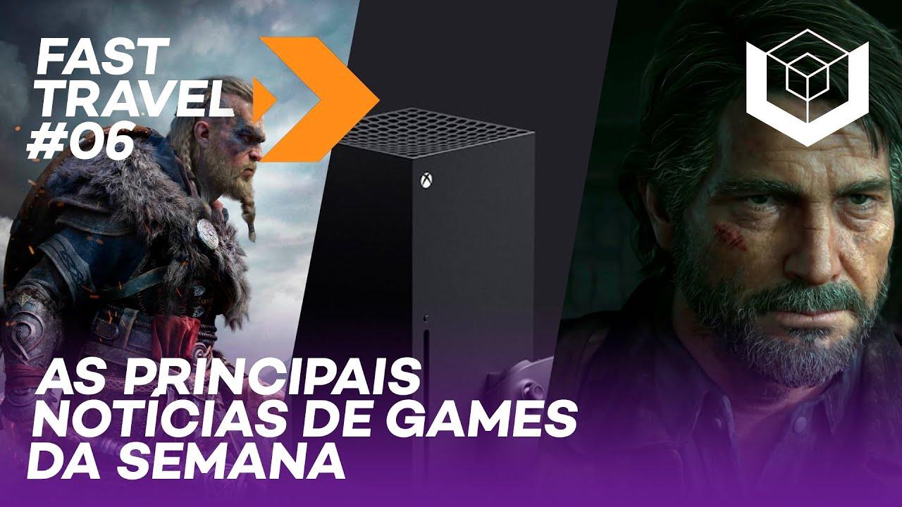 FAST TRAVEL #6 - Live da Microsoft, Assassin's Creed Valhalla, The Last of Us 2 e muito mais