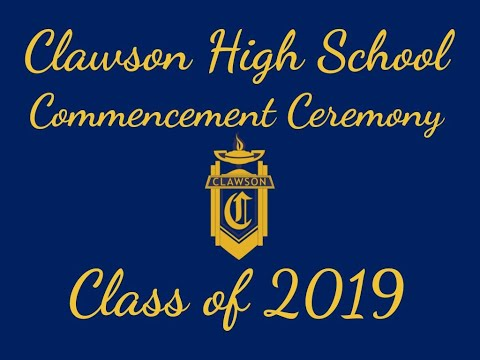 Clawson High School's Commencement Ceremony 2019