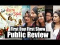 Jab Harry Met Sejal Movie Public Review - जनता की राय - First Day First Show - BLOCKBUSTER Of 2017 Mp3