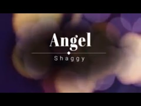 Angel - Shaggy (lyrics)