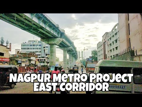 Nagpur Metro - East Corridor || Stations & Route || Construction Phase || Part - 2