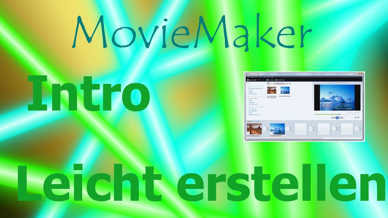 Intro leicht erstellen - MovieMaker (german) - YouTube