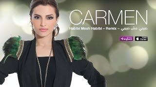 كارمن - حبيبي مش حبيبي ريمكس | Carmen - Habibi Mosh Habibi Remix
