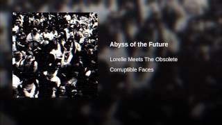 Abyss of the Future