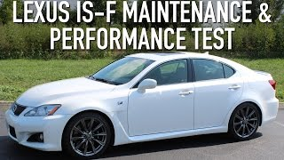 lexus is f maintenance and performance test