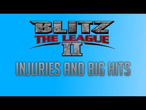 Blitz: The League 2 Montage - Injuries and Big Hits