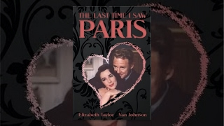 The Last Time I Saw Paris thumbnail