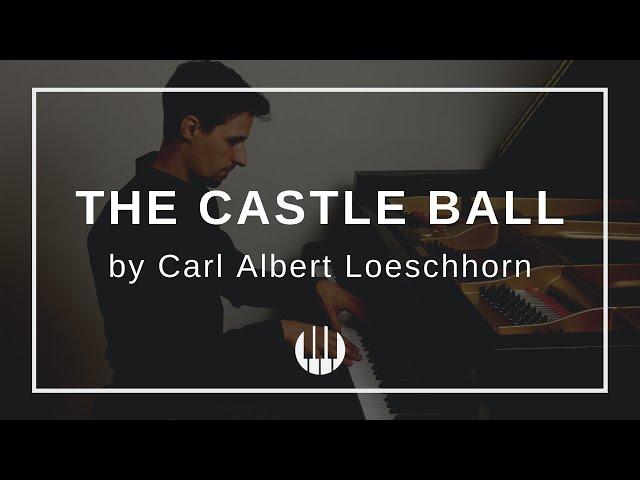 The Castle Ball by Carl Albert Loeschhorn