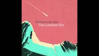 Thirteen Senses - Blame