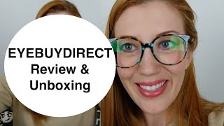 EyeBuyDirect Unboxing & Review