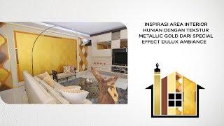 Ide Dekorasi ruang tamu dengan Warna Coklat dan Gold dari Dulux Ambiance – Let's Colour (Part 2)