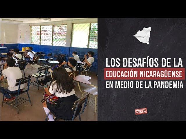 Los desafíos de la educación nicaragüense en medio de la pandemia
