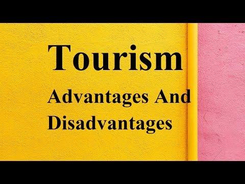 Tourism advantages and disadvantages