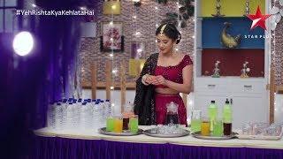 Yeh Rishta Kya Kehlata Hai | Juice Incident