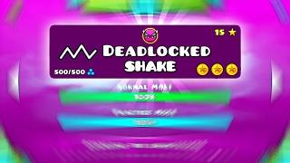 DEADLOCKED SHAKE AL MÁXIMO 100% GEOMETRY DASH 2.1