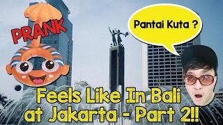 NYEMPLUNG DI BUNDARAN HI !! - FEELS LIKE IN BALI PART 2 !!!!!!!! - PRANK INDONESIA