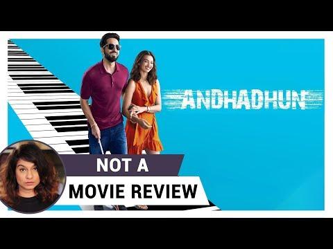 AndhaDhun | Not A Movie Review | Sucharita Tyagi | Film Companion