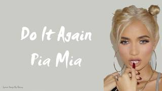 Pia Mia Do It Again ft.Chris Brown, Tyga Lyrics Songs.mp3