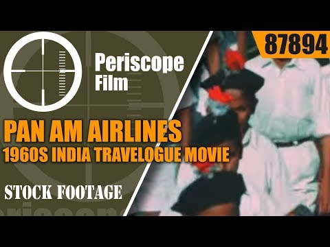 PAN AM AIRLINES    1960s  INDIA TRAVELOGUE  MOVIE 87894
