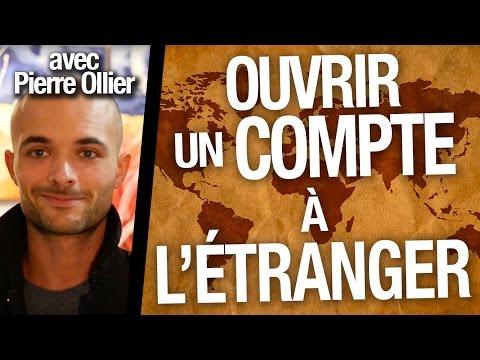 Comment OUVRIR 1 compte à l'ÉTRANGER ? (+ INVESTISSEMENT MULTI-DEVISES) Pierre OLLIER