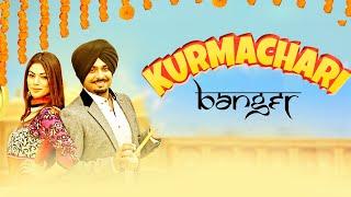 Banger Kurmachari | Full | Latest Punjabi Songs 2018