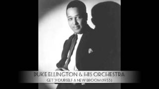 Duke Ellington & His Orchestra: Get Yourself A New Broom (1933)