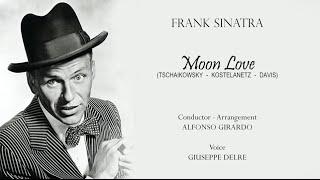 Frank Sinatra - Moon Love (Alfonso Girardo - Giuseppe Delre)