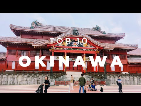 Top 10 Best Things To Do In Okinawa   Japan Travel