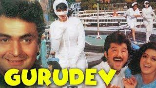 Guru Dev 1993 | Sri Devi, Anil Kapoor, Rishi Kapoor, Pran, Kader Khan | Hindi Classics  Movie