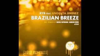 RYB feat Angelita Jiminez - Brasilian Breeze (Rafael Yapudjian Dub)
