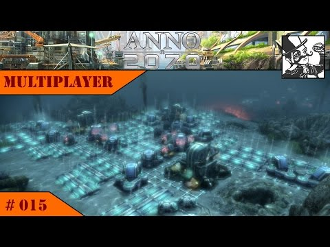 Anno 2070 - Deep Sea Multiplayer:  #015 Heavy underwater expansion!