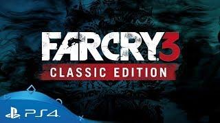 Far Cry 3 | Трейлер Classic Edition | PS4