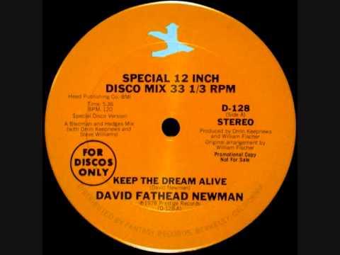 David Fathead Newman Keep The Dream Alive