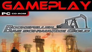 Rockefeller Das schwarze Gold Gameplay [German] [HD]