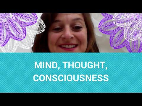 Mind, Thought, Consciousness   Susan Marmot
