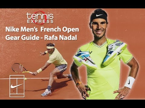 Rafael Nadal 2019 French Open Gear Guide Tennis Express Youtube