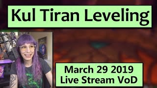 Kul Tiran Leveling and Pet Farming! - March 29 Live Stream VoD