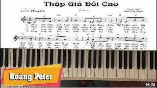 Hướng dẫn đệm Piano: Thập Giá Đồi Cao - Hoàng Peter
